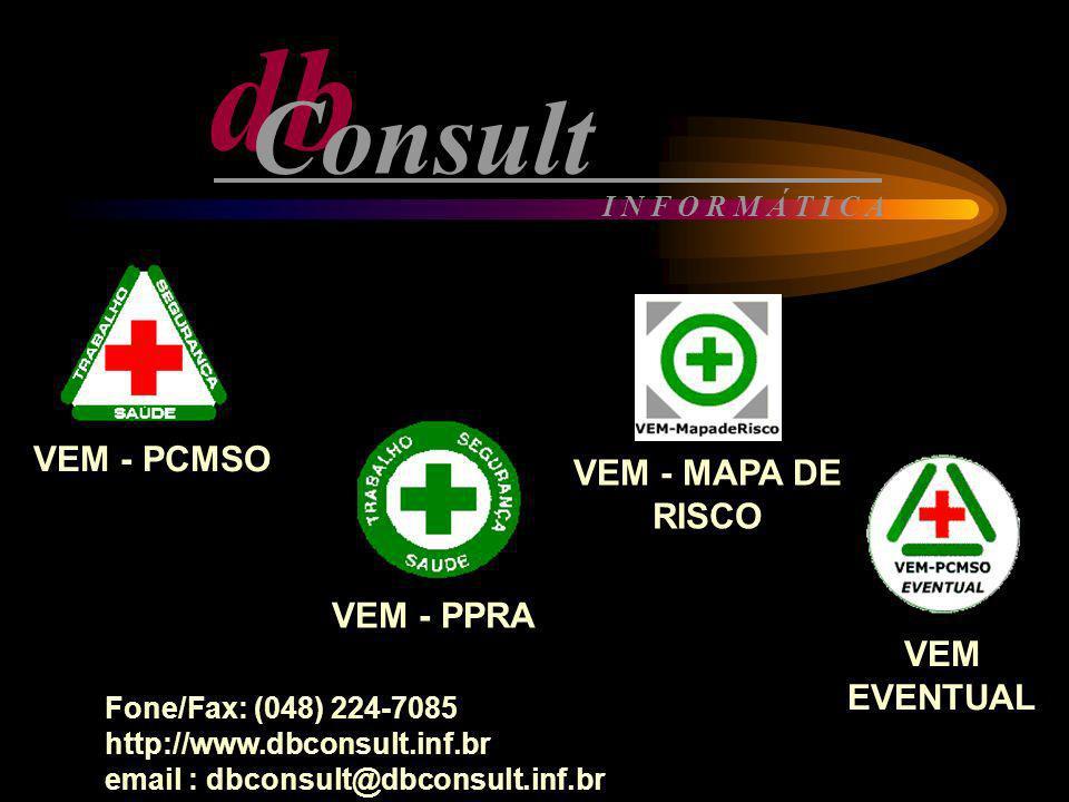 db Consult VEM - PCMSO VEM - MAPA DE RISCO VEM - PPRA VEM EVENTUAL