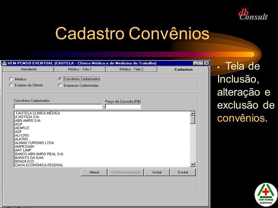 Cadastro Convênios Tela de Inclusão, alteração e exclusão de convênios.