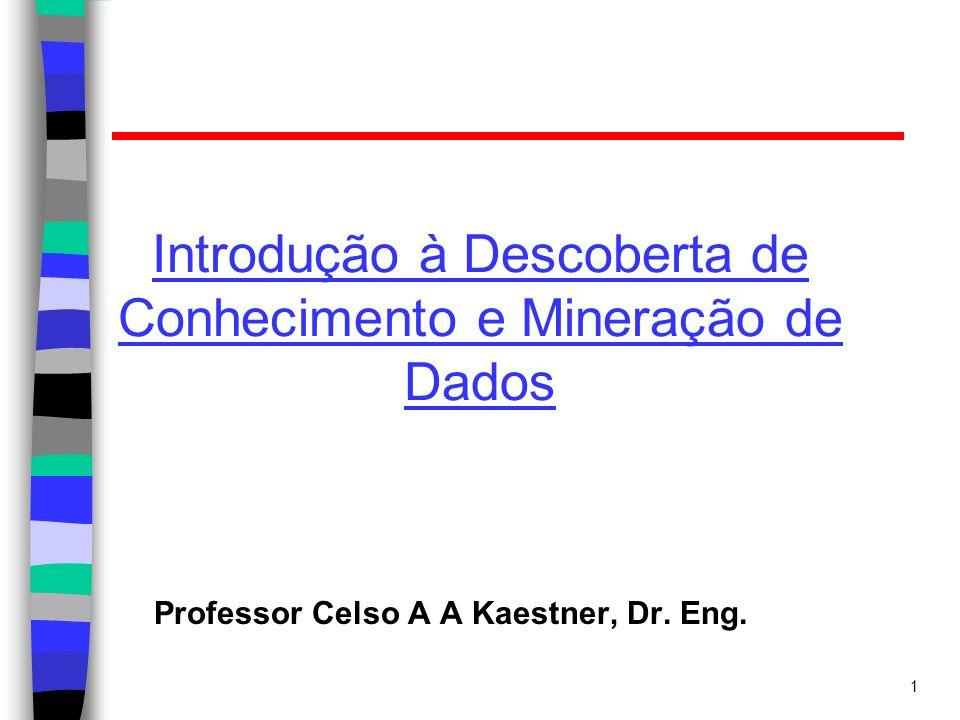 Introdução à Descoberta de Conhecimento e Mineração de Dados