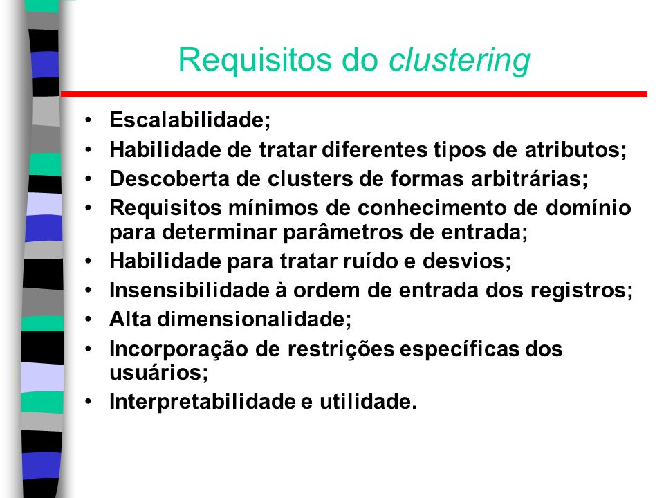 Requisitos do clustering