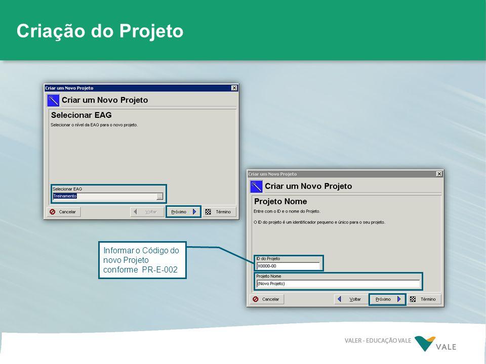 Criação do Projeto Informar o Código do novo Projeto conforme PR-E-002