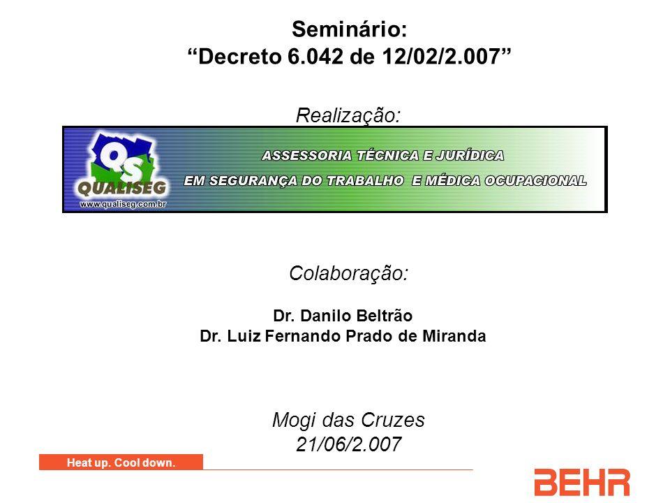 Dr. Danilo Beltrão Dr. Luiz Fernando Prado de Miranda