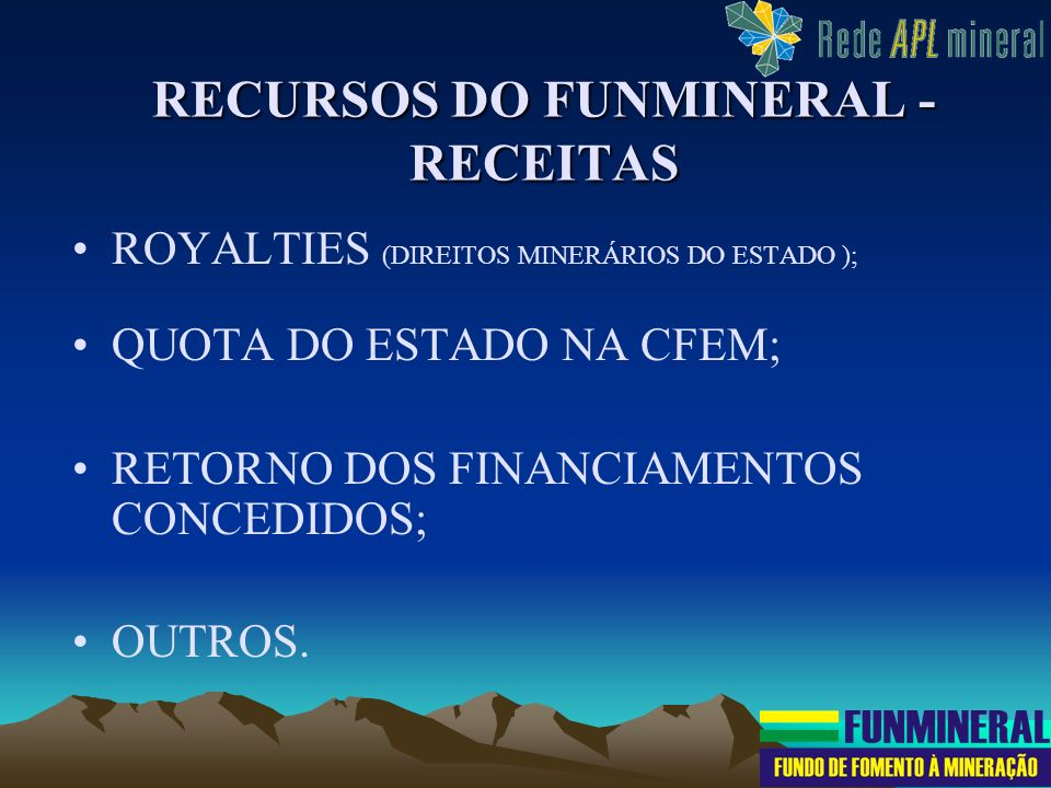 RECURSOS DO FUNMINERAL - RECEITAS