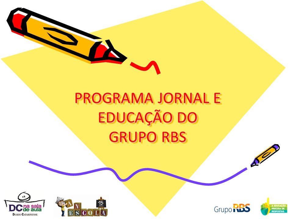 PROGRAMA JORNAL E EDUCAÇÃO DO GRUPO RBS