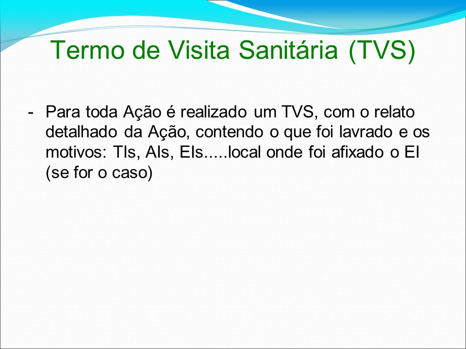 Termo de Visita Sanitária (TVS)