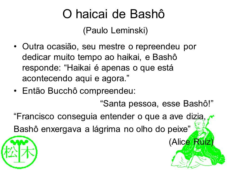 O haicai de Bashô (Paulo Leminski)