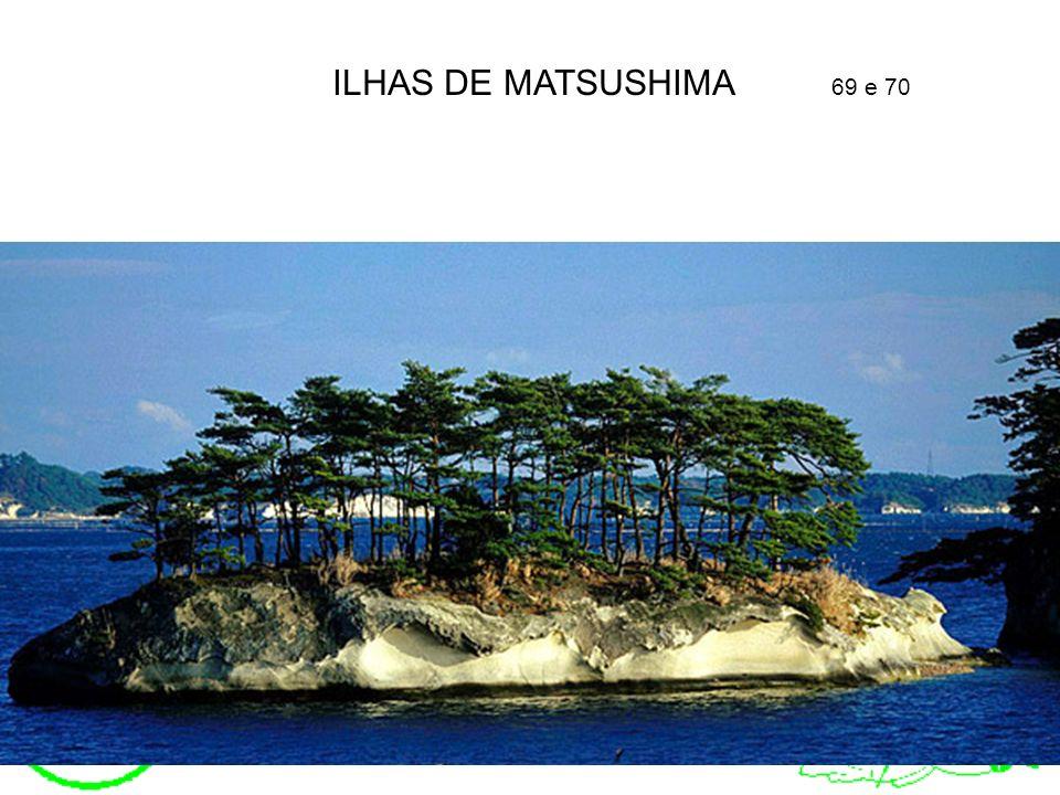 ILHAS DE MATSUSHIMA 69 e 70