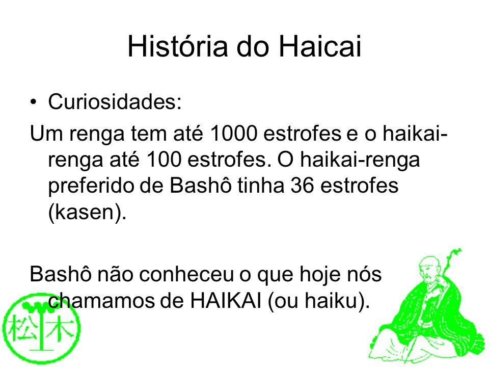 História do Haicai Curiosidades: