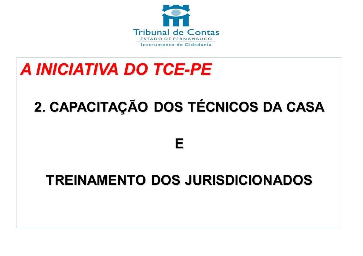 2. CAPACITAÇÃO DOS TÉCNICOS DA CASA TREINAMENTO DOS JURISDICIONADOS