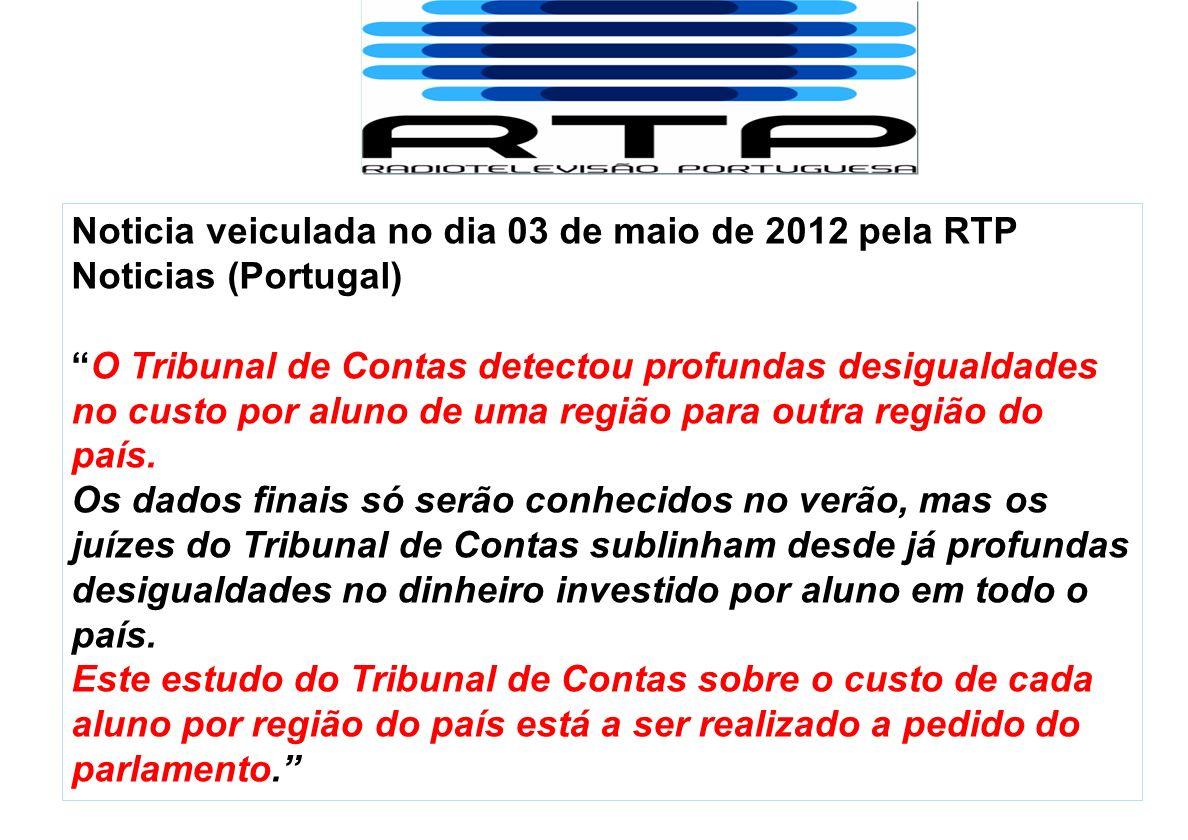 Noticia veiculada no dia 03 de maio de 2012 pela RTP Noticias (Portugal)