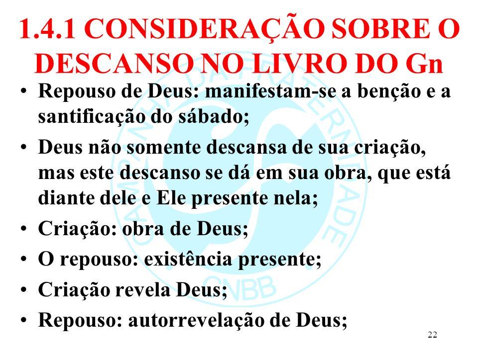1.4.1 CONSIDERAÇÃO SOBRE O DESCANSO NO LIVRO DO Gn