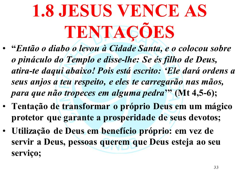 1.8 JESUS VENCE AS TENTAÇÕES