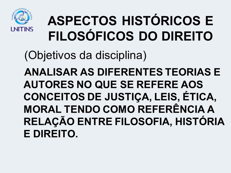 ASPECTOS HISTÓRICOS E FILOSÓFICOS DO DIREITO