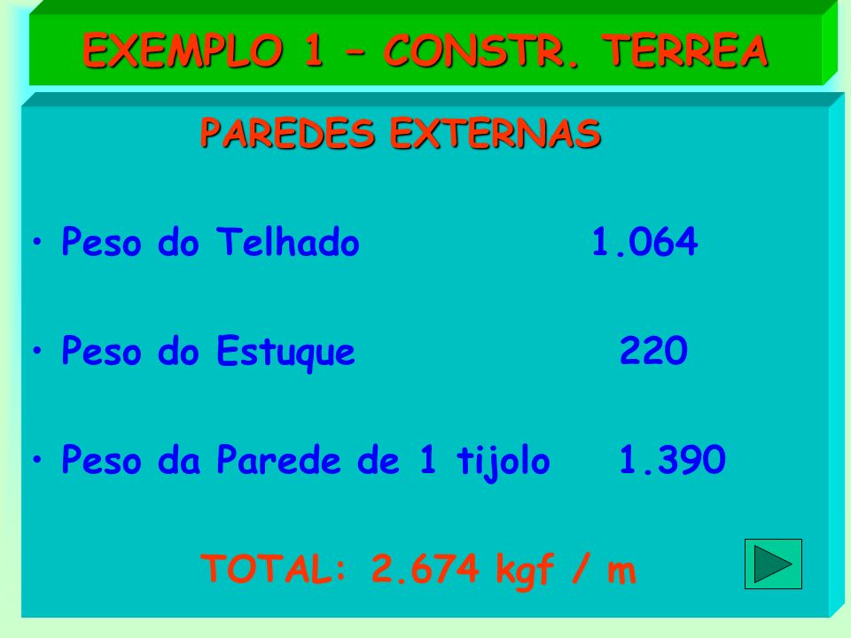 EXEMPLO 1 – CONSTR. TERREA