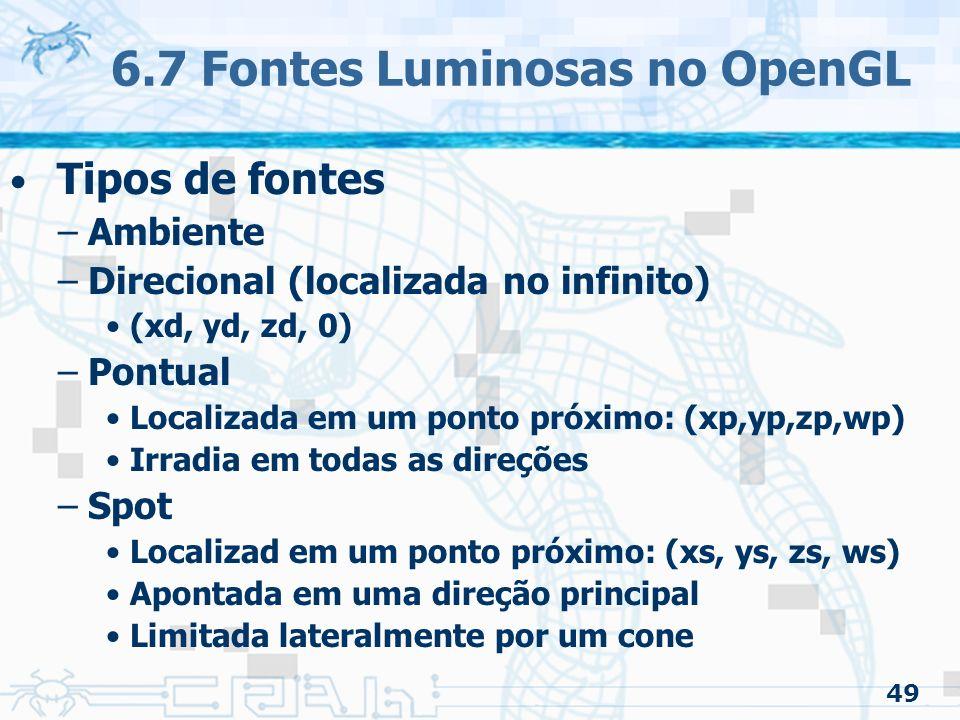 6.7 Fontes Luminosas no OpenGL