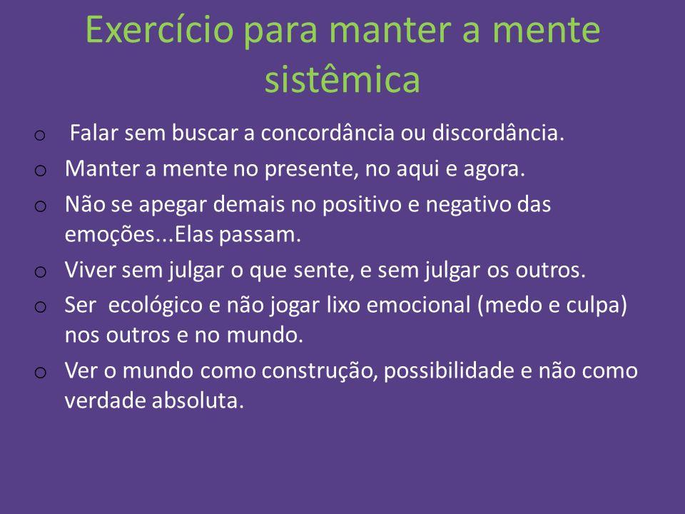 Exercício para manter a mente sistêmica