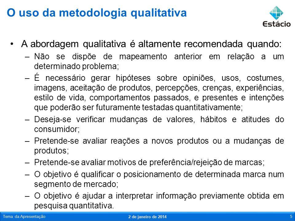 O uso da metodologia qualitativa