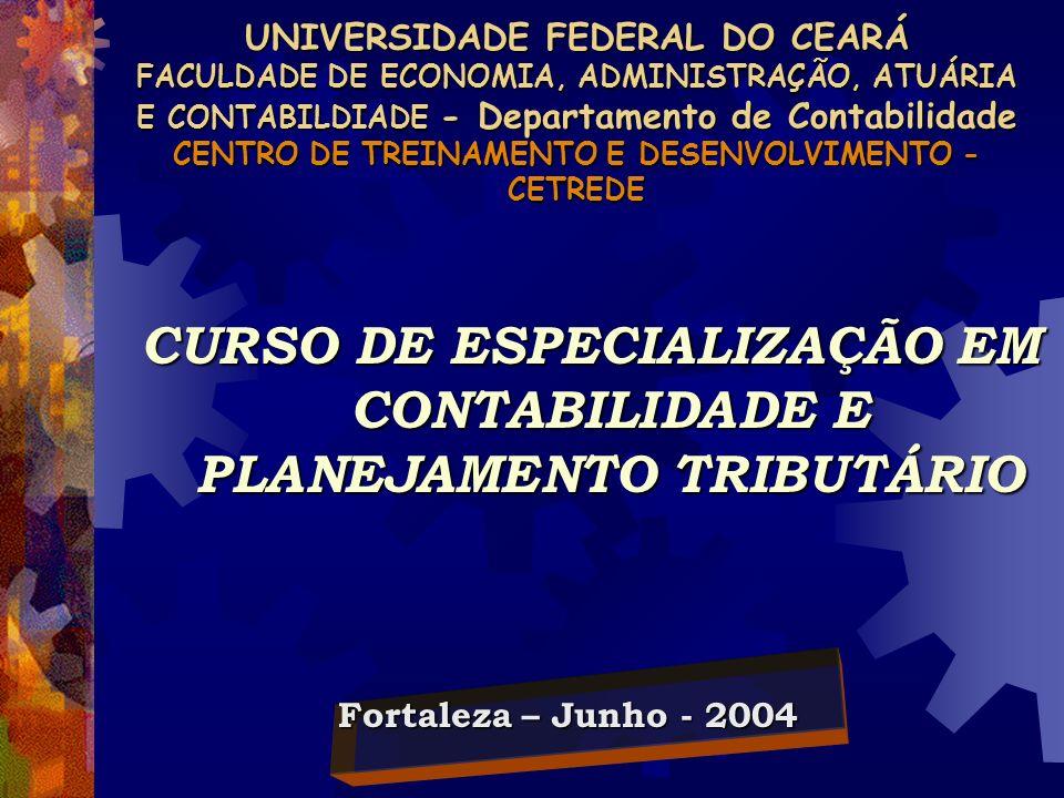 CURSO DE ESPECIALIZAÇÃO EM CONTABILIDADE E PLANEJAMENTO TRIBUTÁRIO