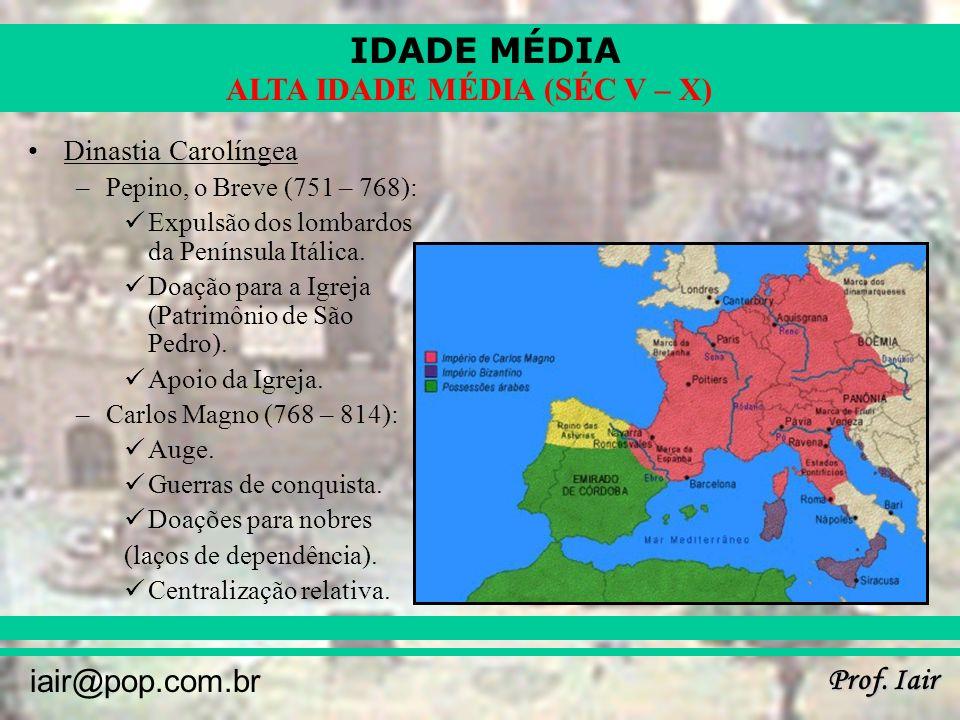 Dinastia Carolíngea Pepino, o Breve (751 – 768):
