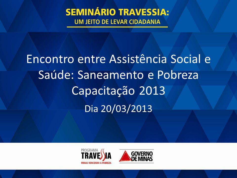 Encontro entre Assistência Social e Saúde: Saneamento e Pobreza Capacitação 2013