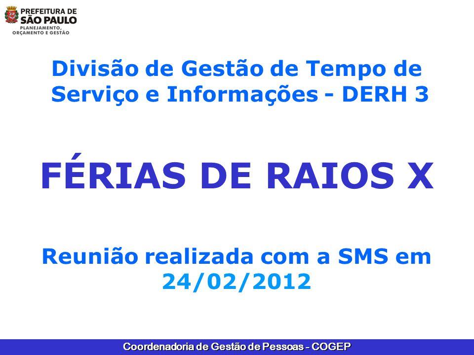 FÉRIAS DE RAIOS X Divisão de Gestão de Tempo de
