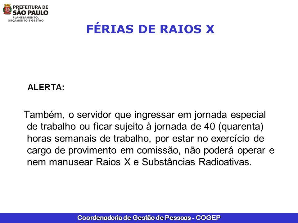 ALERTA: FÉRIAS DE RAIOS X