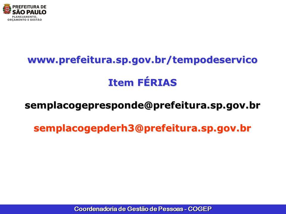 www.prefeitura.sp.gov.br/tempodeservico Item FÉRIAS.