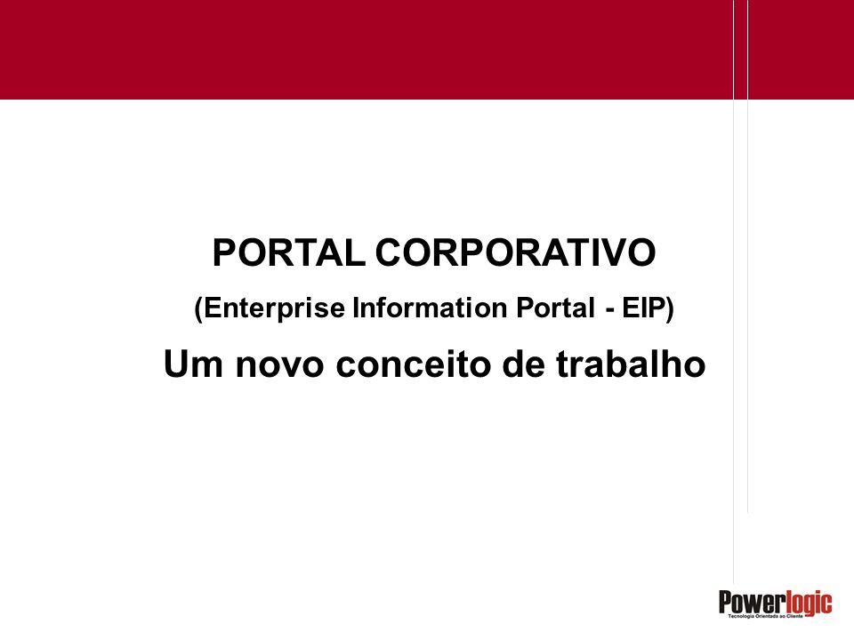 (Enterprise Information Portal - EIP) Um novo conceito de trabalho