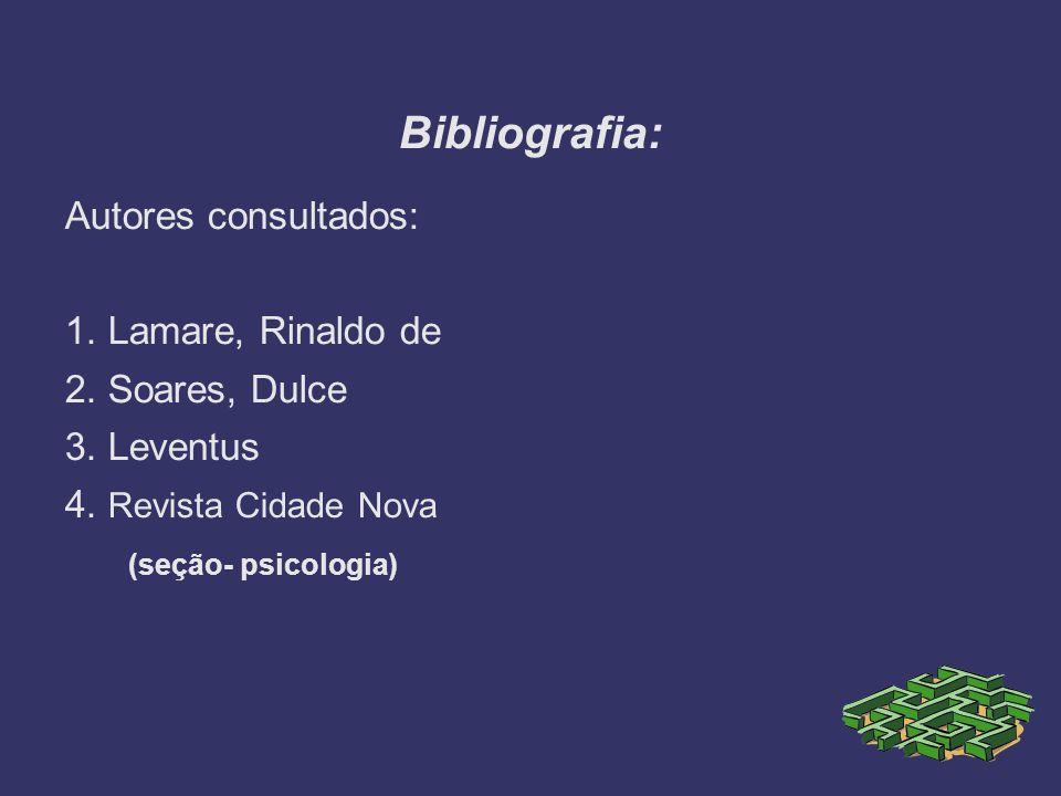Bibliografia: Autores consultados: 1. Lamare, Rinaldo de