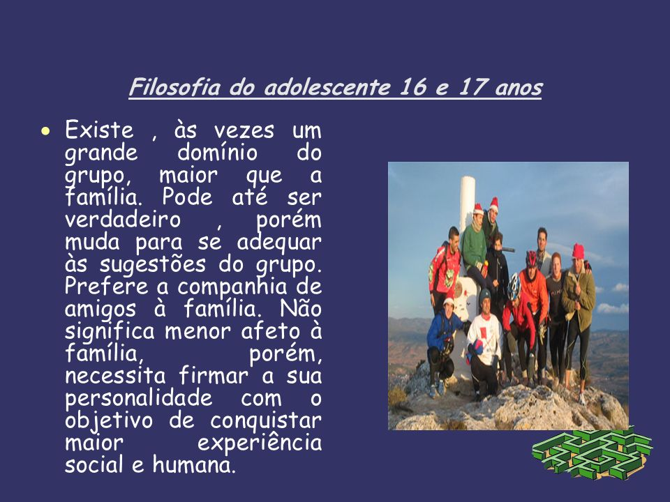 Filosofia do adolescente 16 e 17 anos