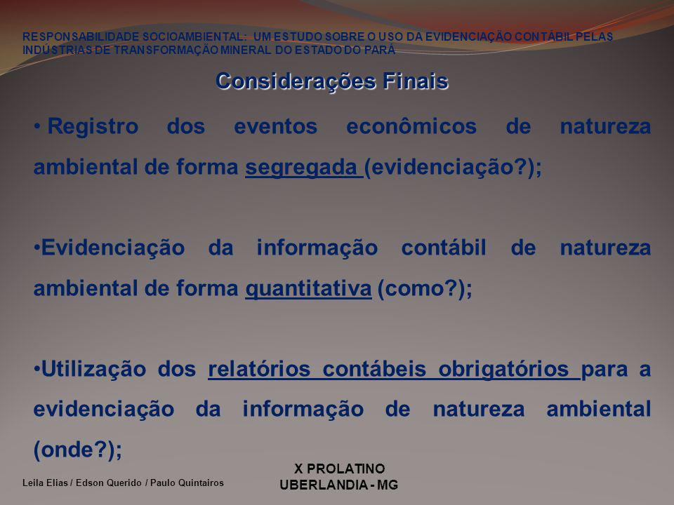 RESPONSABILIDADE SOCIOAMBIENTAL: UM ESTUDO SOBRE O USO DA EVIDENCIAÇÃO CONTÁBIL PELAS INDÚSTRIAS DE TRANSFORMAÇÃO MINERAL DO ESTADO DO PARÁ