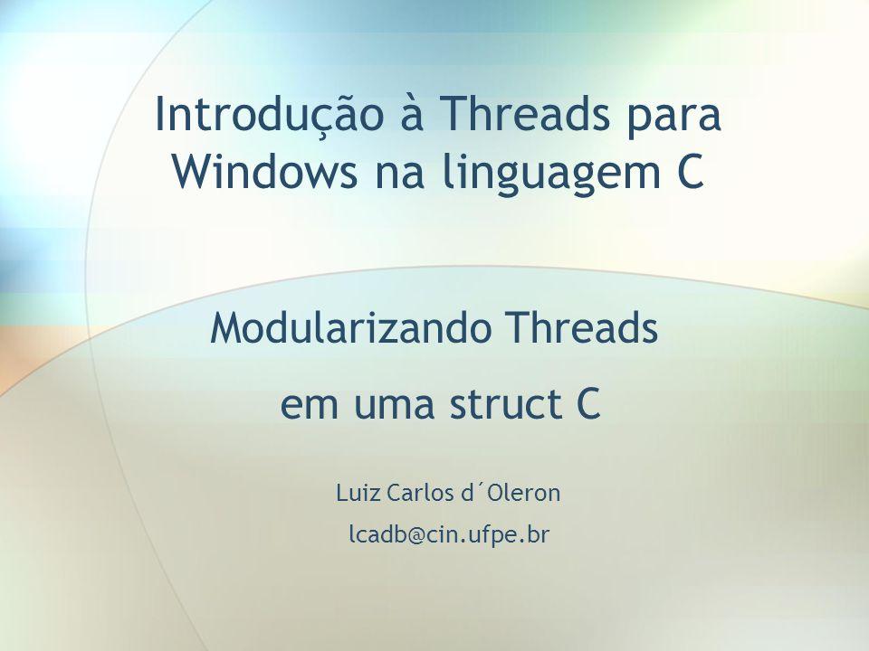 Introdução à Threads para Windows na linguagem C