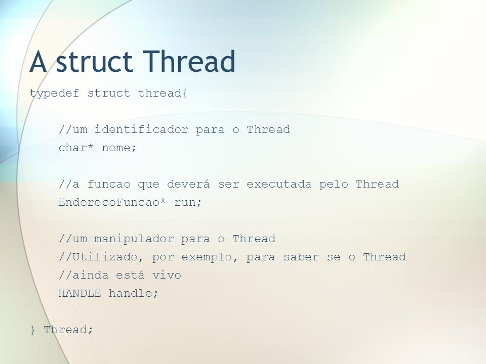 A struct Thread typedef struct thread{