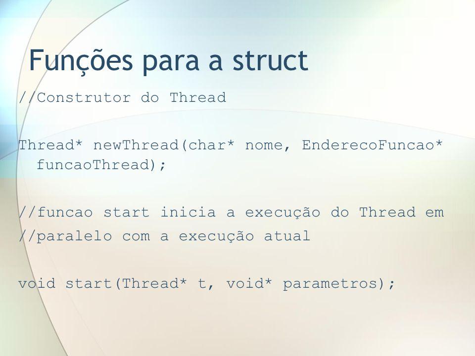 Funções para a struct //Construtor do Thread