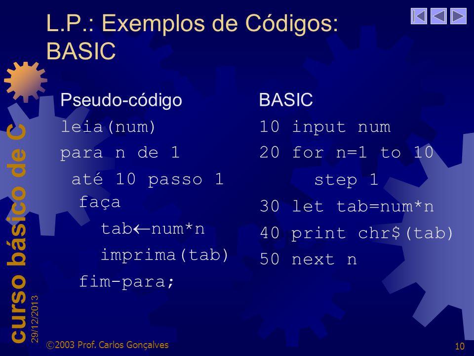 L.P.: Exemplos de Códigos: BASIC