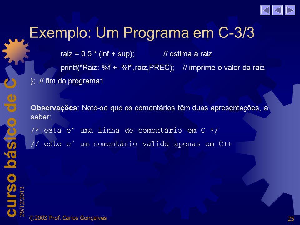 Exemplo: Um Programa em C-3/3