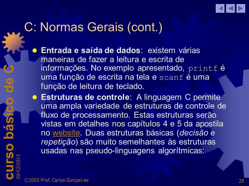 C: Normas Gerais (cont.)