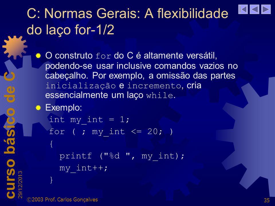 C: Normas Gerais: A flexibilidade do laço for-1/2