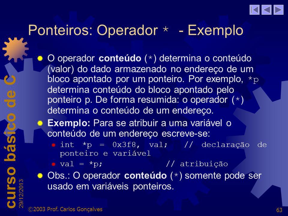 Ponteiros: Operador * - Exemplo