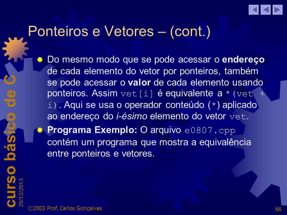 Ponteiros e Vetores – (cont.)