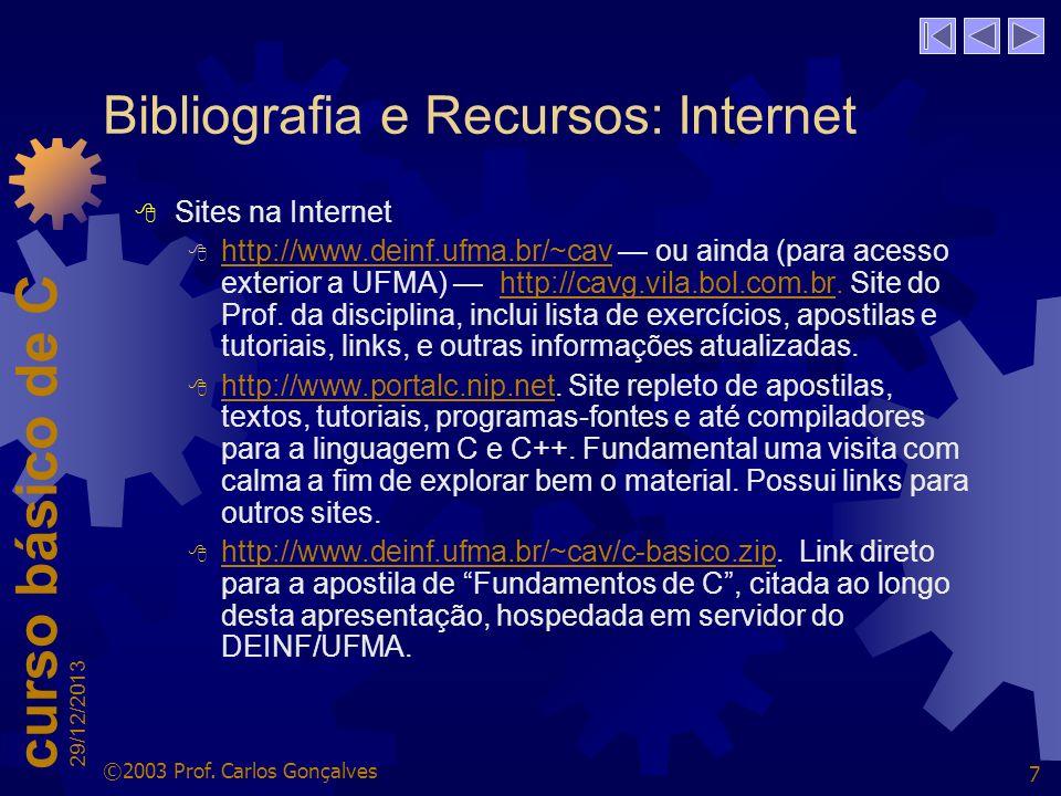 Bibliografia e Recursos: Internet