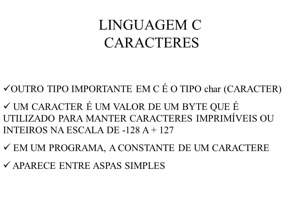 LINGUAGEM C CARACTERES