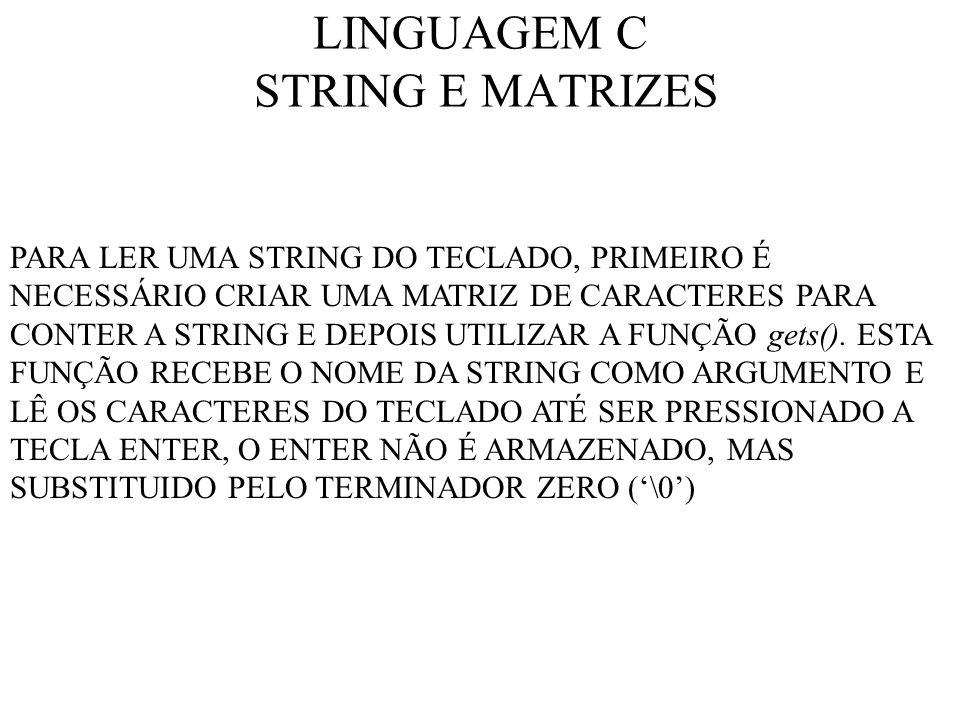 LINGUAGEM C STRING E MATRIZES