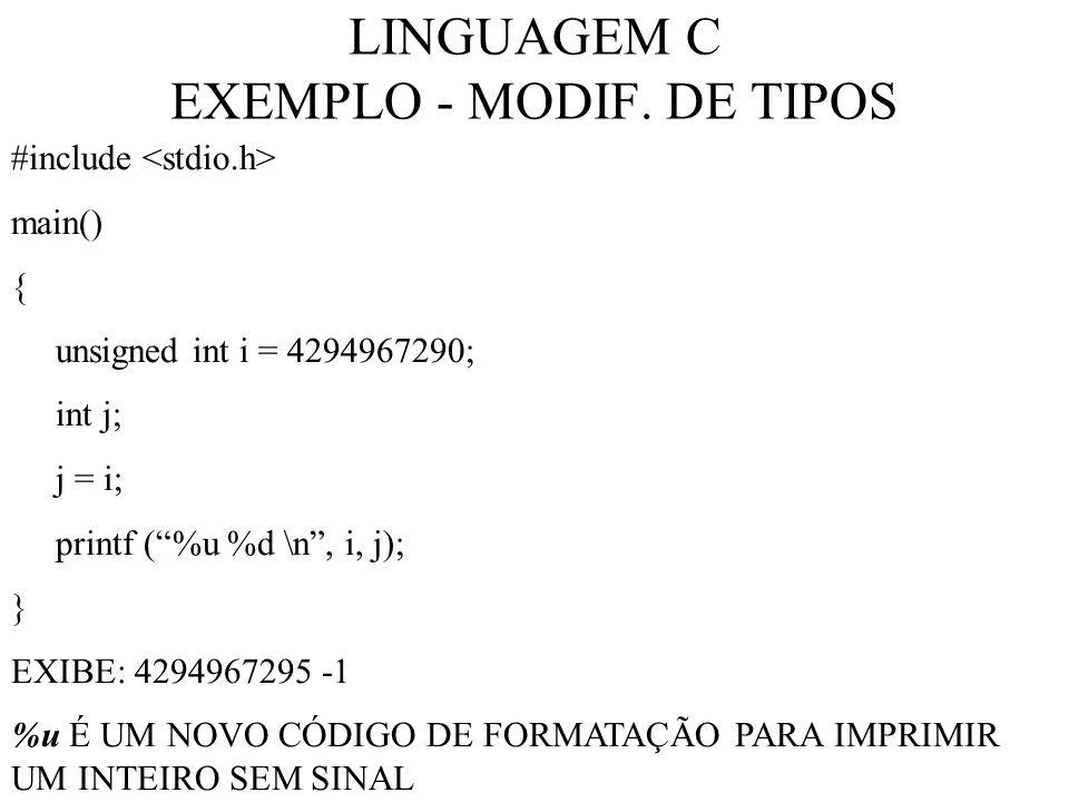 LINGUAGEM C EXEMPLO - MODIF. DE TIPOS