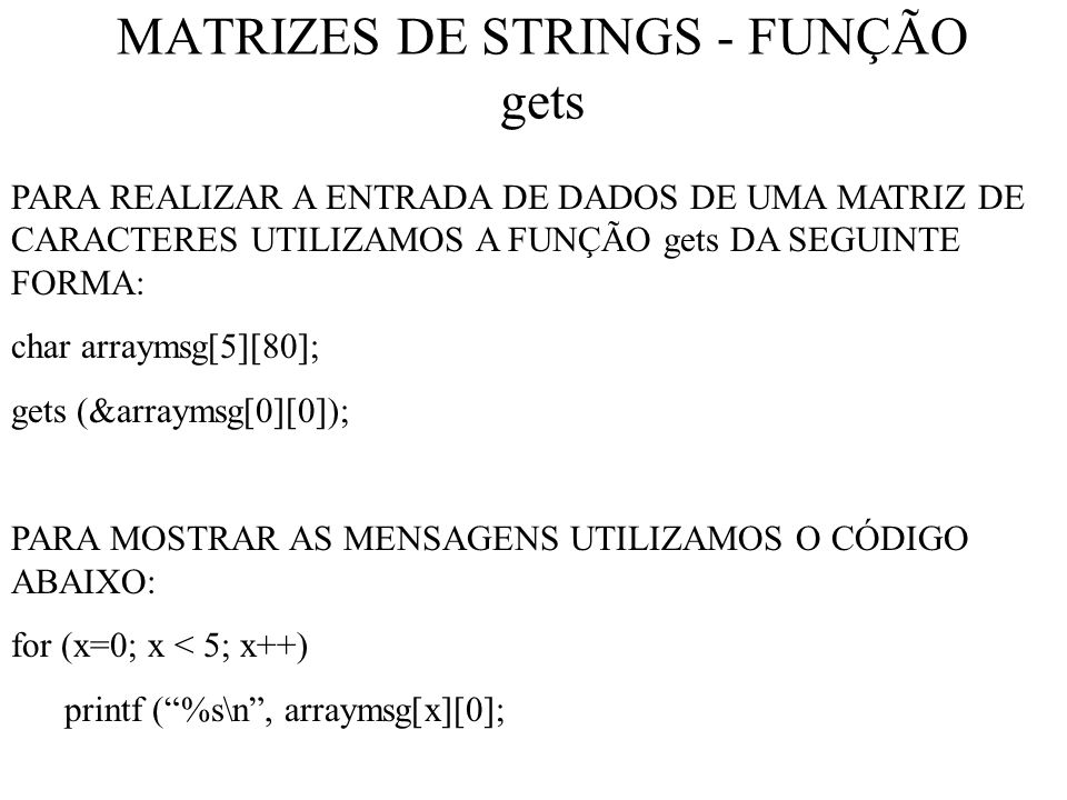 MATRIZES DE STRINGS - FUNÇÃO gets
