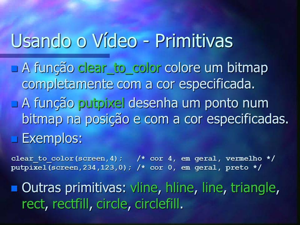 Usando o Vídeo - Primitivas