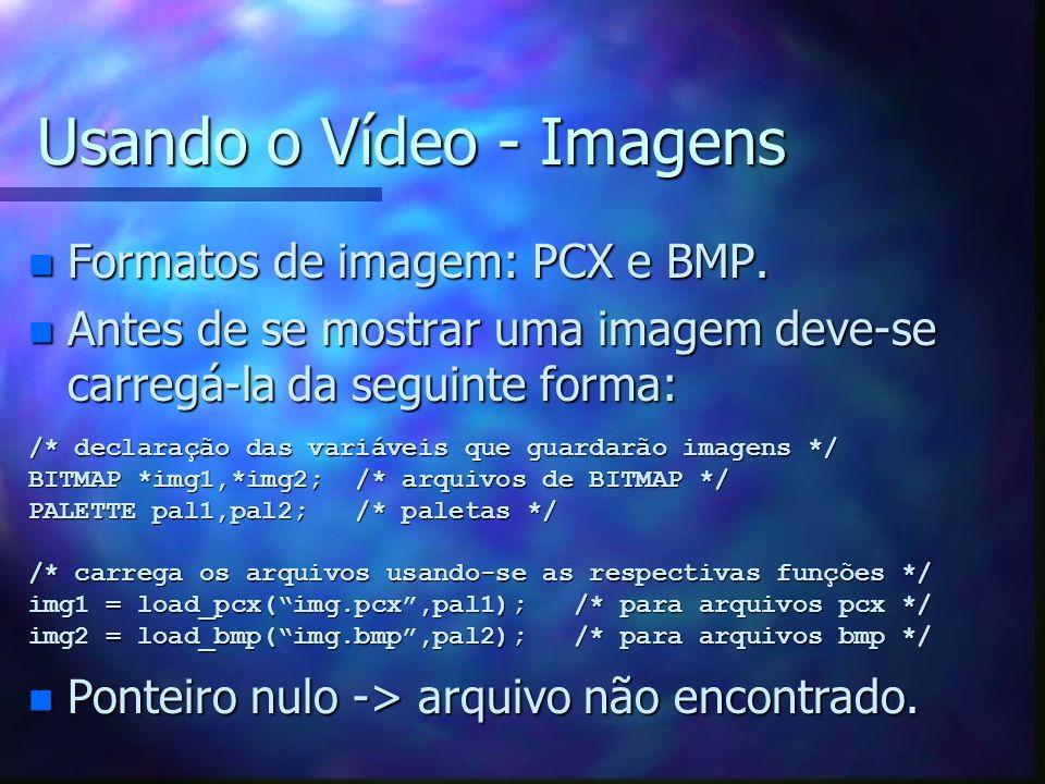 Usando o Vídeo - Imagens