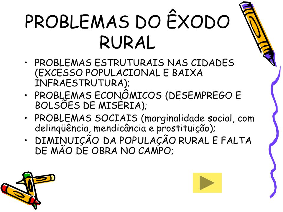 PROBLEMAS DO ÊXODO RURAL