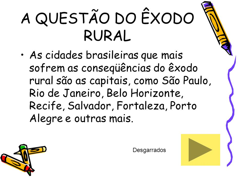 A QUESTÃO DO ÊXODO RURAL