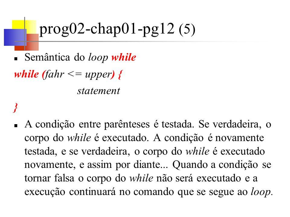 prog02-chap01-pg12 (5) Semântica do loop while